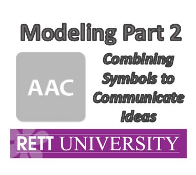 Modeling Part 2- Combining Symbols to Communicate Ideas- Recorded Webinar