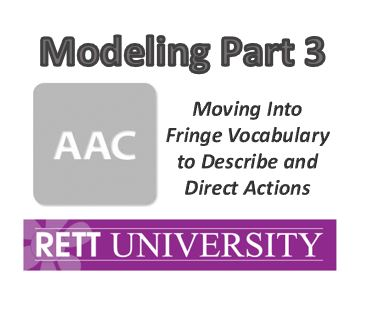 Modeling Part 3- Moving into Vocab to Describe and Direct- Recorded Webinar