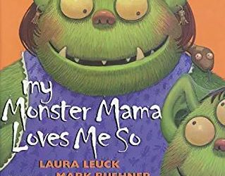 Rett U Book Club: My Monster Momma Loves Me So